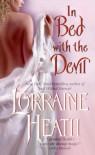 In Bed With the Devil (Avon Romantic Treasure) - Lorraine Heath