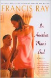 In Another Man's Bed - Francis Ray