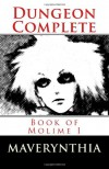 Dungeon Complete: Book of Molime I - Maverynthia