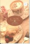 KAPE: A PHILIPPINE COFFEE COOKBOOK - Philippine Book - Vicky Veloso-Barrera;Chit Juan
