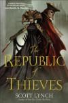 The Republic of Thieves (Gentleman Bastard #3) - Scott Lynch