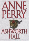 Ashworth Hall - Anne Perry, Holly Johnson