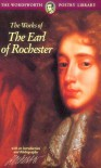 The Works of The Earl of Rochester (Wordsworth Poetry Library) - John Wilmot Rochester