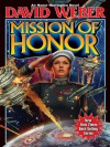 Mission of Honor (Honor Harrington) - David Weber