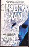Shadow Man - Dennis Etchison