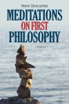 Meditations on First Philosophy - René Descartes