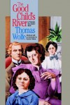 Good Child's River - Thomas Wolfe, Suzanne Stutman