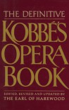 The Definitive Kobbe's Opera Book - Harewood