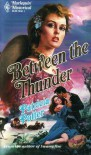Between The Thunder - Patricia Potter