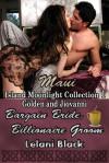 Bargain Bride, Billionaire Groom - Lelani Black