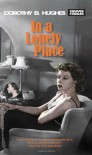 In a Lonely Place - Dorothy B. Hughes, Paula Rabinowitz