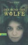 Der Bund der Wölfe - Nina Blazon