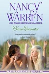 Chance Encounter: Take a Chance: Prequel - Nancy Warren