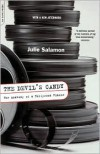 The Devil's Candy: The Anatomy Of A Hollywood Fiasco - Julie Salamon