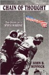 Chain of Thought: The Story of a WWII Marine - John B. Minnick