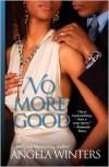 No More Good - Angela Winters