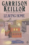 Leaving Home: A Collection of Lake Wobegon - Garrison Keillor