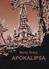 Apokalipsa - Marta Gracz