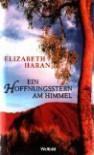 Ein Hoffnungsstern am Himmel - Elizabeth Haran