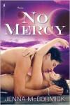 No Mercy - Jenna McCormick
