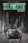 The Getaway (Sam Archer Book 2) - Tom Barber