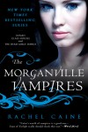 The Morganville Vampires, Volume 1 - Rachel Caine