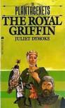 The Royal Griffin - Juliet Dymoke