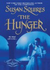 The Hunger - Susan Squires