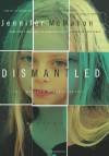 Dismantled: A Novel - Jennifer Mcmahon