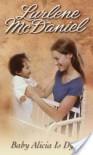 Baby Alicia Is Dying - Lurlene McDaniel