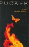 Pucker - Melanie Gideon