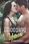 Choosing You  - Allie Everhart