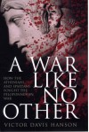 A War Like No Other - Victor Davis Hanson