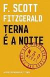 Terna é a Noite - F. Scott Fitzgerald, Maria Filomena Duarte