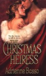 The Christmas Heiress - Adrienne Basso