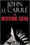 The Mission Song - John le Carré