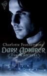 Dark Admirer - Charlotte Featherstone