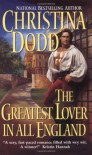 The Greatest Lover in All England - Christina Dodd