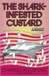 The Shark-Infested Custard - Charles Willeford