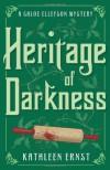 Heritage of Darkness - Kathleen Ernst