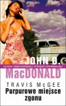 Purpurowe miejsce zgonu - John D. MacDonald