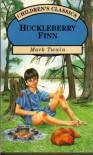 Huckleberry Finn (Children's Classics) - Mark Twain