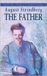 The Father - August Strindberg