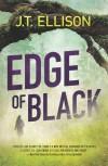 Edge of Black  - J.T. Ellison