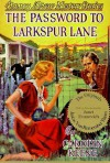 The Password to Larkspur Lane (Nancy Drew, #10) - Carolyn Keene