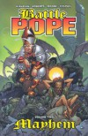 Battle Pope, Volume 2: Mayhem - Robert Kirkman, Tony Moore
