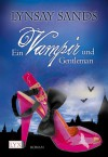 Ein Vampir und Gentleman  - Lynsay Sands, Ralph Sander