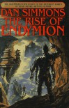 The Rise of Endymion (Hyperion Cantos #4) - Dan Simmons
