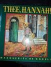 Thee, Hannah! - Marguerite de Angeli