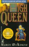 High Queen - Nancy McKenzie